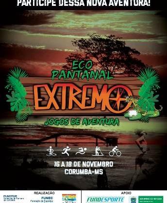 Corumbá realiza em novembro a 5ª Edição do Eco Pantanal Extremo – Jogos de Aventura do Pantanal